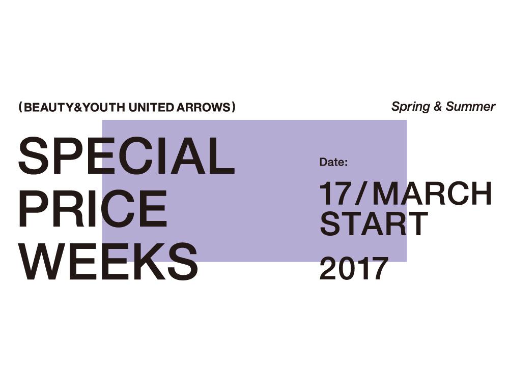 SPECIAL PRICE WEEKS !
